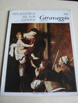 Ver os detalles de:  Caravaggio (segunda parte). Pinacoteca de los genios, Nº 151 (Traducción de Marcial Suárez)