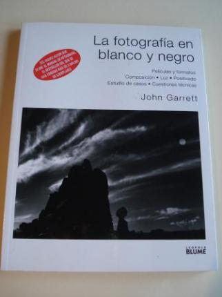 La fotografía en blanco y negro. Películas y formatos. Composición. Luz. Positivado. Estudio de casos. Cuestiones técnicas - Ver os detalles do produto