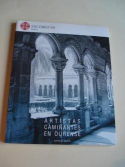 Ver os detalles de:  Artistas camiñantes en Ourense. Catálogo Exposición Albergue de Peregrinos de San Francisco. Ourense, 1999