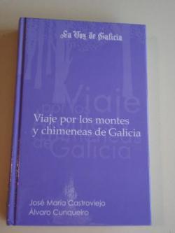 Ver os detalles de:  Viaje por los montes y chimeneas de Galicia