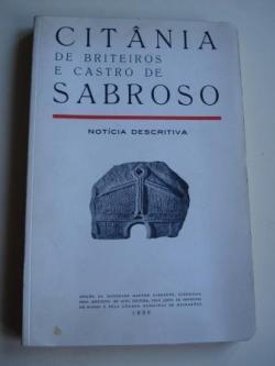 Ver os detalles de:  Citânia de Briteiros e Castro de Sabroso. Notícia descritiva para servir de guia ao visitante - 1956 (Textos en portugués - francés - inglés - alemán). Con mapas despregables e fotografías