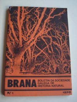 Ver os detalles de:  BRAÑA. Boletín da Sociedade Galega de Historia Natural. Nº 1 - 1978