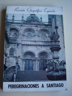 Ver os detalles de:  Peregrinaciones a Santiago. Revista Geográfica Española, nº 51