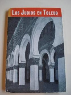 Ver os detalles de:  Los Judíos en Toledo y sus sinagogas