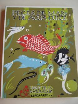 Ver os detalles de:  Peces de mar y de agua dulce
