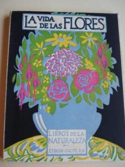 Ver os detalles de:  La vida de las flores