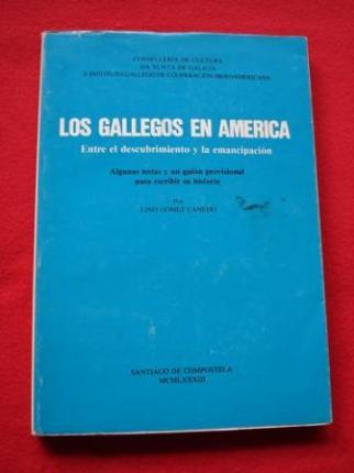 Los gallegos en América. Entre el descubrimiento y la emancipación.  - Ver os detalles do produto