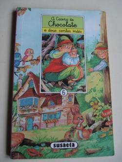 Ver os detalles de:  A casiña de chocolate e dous contos máis
