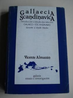 Ver os detalles de:  Gallaecia Scandinavica. Introducción ó estudio das relacións galaico-escandinavas durante a Idade Media