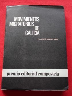 Ver os detalles de:  Movimientos migratorios de Galicia