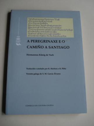 A peregrinaxe e o Camiño de Santiago (Traducido e anotado por K. Herbers e R. Plöz) - Ver os detalles do produto