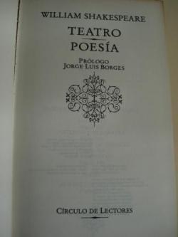 Ver os detalles de:  Teatro / Poesía (Hamlet, Príncipe de Dinamarca-Macbeth-Antonio y Cleopatra-El mercader de Venecia-La tempestad / 48 sonetos de amor)