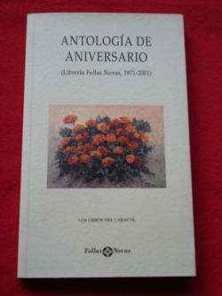 Ver os detalles de:  Antología de Aniversario (Librería Follas Novas, 1971-2001)