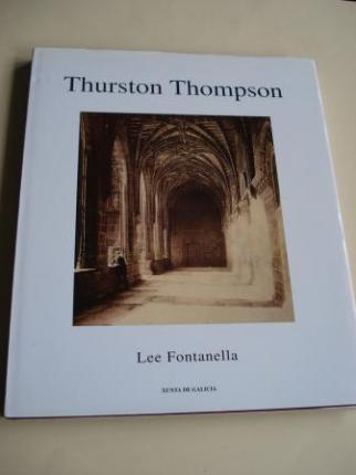 Thurston Thompson (Textos en galego / english). Fotografías de Santiago de Compostela en branco e negro a toda páxina - Ver os detalles do produto