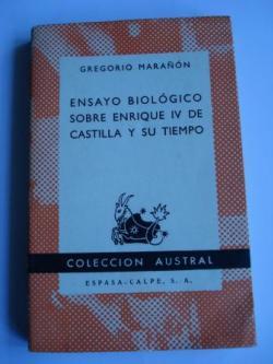 Ver os detalles de:  Ensayo biológico sobre Enrique IV de Castilla y su tiempo