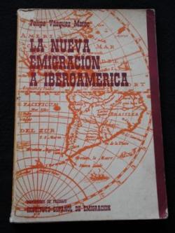 Ver os detalles de:  La nueva emigración a Iberoamérica. Ensayo sobre la emigración selectiva