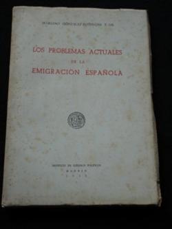 Ver os detalles de:  Los problemas actuales de la emigración española