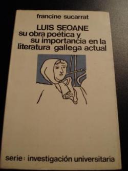 Ver os detalles de:  Luis Seoane, su obra poética y su importancia en la literatura gallega