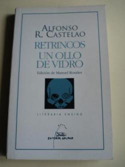 Ver os detalles de:  Retrincos / Un ollo de vidro (Con Guía de lectura, de Manuel Rosales)