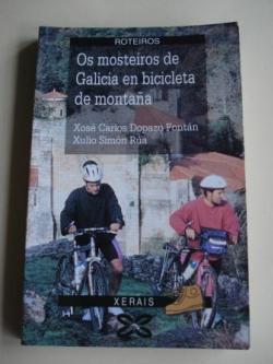 Ver os detalles de:  Os mosteiros de Galicia en bibicleta de montaña
