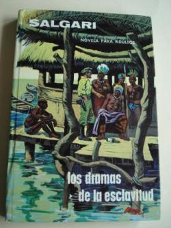 Ver os detalles de:  Los dramas de la esclavitud