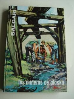 Ver os detalles de:  Los mineros de Alaska