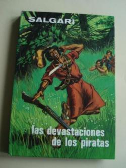 Ver os detalles de:  Las devastaciones de los piratas