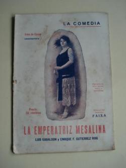 Ver os detalles de:  La emperatriz Mesalina. La Comedia. Revista Semanal, nº 8, 6 de Agosto 1925