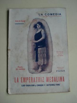 La emperatriz Mesalina. La Comedia. Revista Semanal, nº 8, 6 de Agosto 1925 - Ver los detalles del producto