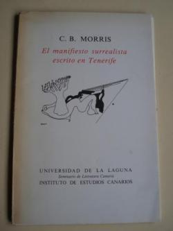 Ver os detalles de:  El Manifiesto surrealista escrito en Tenerife