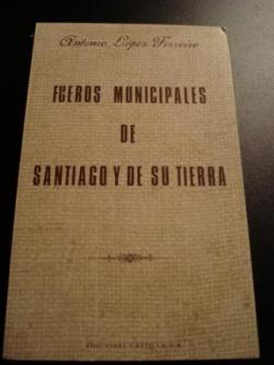 Ver os detalles de:  Fueros municipales de Santiago y de su tierra (Galicia)