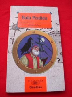 Ver os detalles de:  Bala Perdida (En galego)