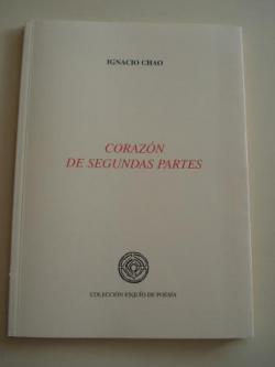 Ver os detalles de:  Corazón de segundas partes (XVII premio Esquío de Poesía)