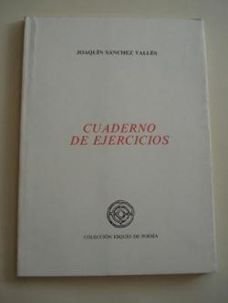 Ver os detalles de:  Cuaderno de ejercicios (VIII Premio Esquío de Poesía)