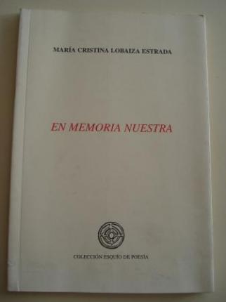 En memoria nuestra (Accésit XXI Premio Esquío de Poesía) - Ver os detalles do produto