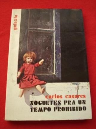Xoguetes pra un tempo prohibido (1ª edición) - Ver os detalles do produto