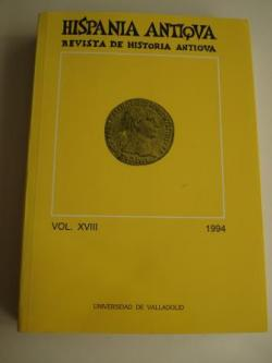 Ver os detalles de:  HISPANIA ANTIQVA. Revista de Historia Antigua. Vol. XVIII. 1994