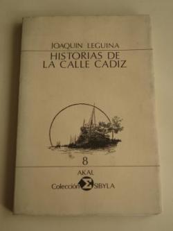 Ver os detalles de:  Historias de la calle Cádiz