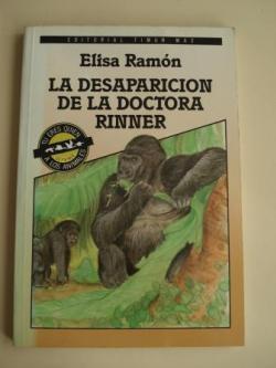 Ver os detalles de:  La desaparición de la Doctora Rinner