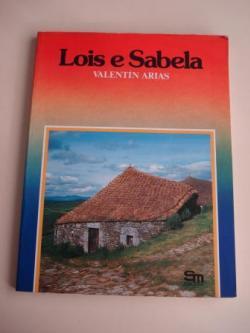 Ver os detalles de:  Lois e Sabela