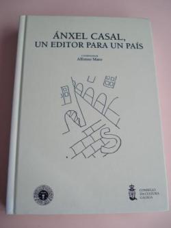 Ver os detalles de:  Ánxel Casal. Un editor para un país. Catálogos de LAR e NÓS