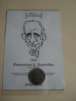 Ver os detalles de:  Florentino L. Cuevillas / M. Curros Enríquez. Medalla conmemorativa 40 aniversario Día das Letras Galegas. Colección Medallas Galicia ao pé da letra