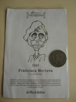 Ver os detalles de:  Francisca Herrera / R. Otero Pedrayo. Medalla conmemorativa 40 aniversario Día das Letras Galegas. Colección Medallas Galicia ao pé da letra