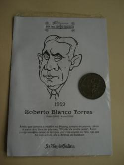 Ver os detalles de:  Roberto Blanco Torres / Manuel Murguía. Medalla conmemorativa 40 aniversario Día das Letras Galegas. Colección Medallas Galicia ao pé da letra