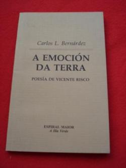 Ver os detalles de:  A emoción da Terra. Poesía de Vicente Risco