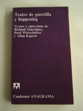 Teatro de guerrilla y hapening. Textos y entrevistas de R. Schechener, Burd Wirtschafter y Allan Kaprow - Ver os detalles do produto