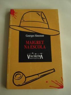 Ver os detalles de:  Maigret na escola (Tradución de X. M. Martínez Oca)