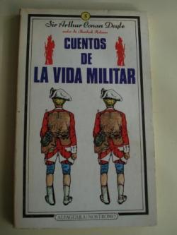 Ver os detalles de:  Cuentos de la vida militar (6 relatos)