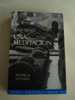 Ver os detalles de:  Una meditación (Premio Biblioteca Breve 1969)