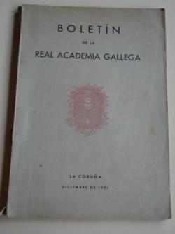 Ver os detalles de:  Boletín de la Real Academia Gallega. Números 294-296. A Coruña, Diciembre de 1951 (Leandro Carré, Chao Espina, Ramón de Artaza...)